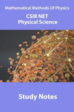 Mathematical Methods Of Physics CSIR NET Physical Science Study Notes