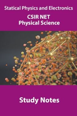 Statical Physics And Electronics CSIR NET Physical Science Study Notes