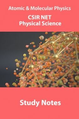 Atomic & Molecular Physics CSIR NET Physical Science Study Notes