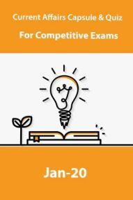Current Affairs Capsule & Quiz For Competitive Exams January 2020