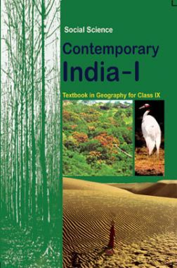 NCERT Social Science Contemporary India-I Textbook In Geography For Class IX