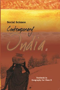 NCERT Social Science Contemporary India-II Textbook In Geography For Class-X