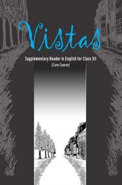 NCERT Vistas Supplementary Reader In English Textbook For Class-XII