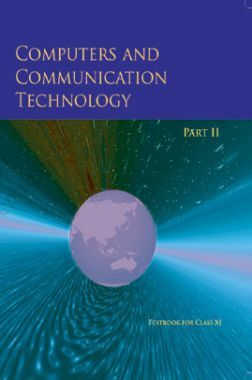 NCERT Computers And Communication Technology Part-II Textbook For Class-XI