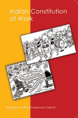NCERT Indian Constitution At Work Textbook In Political Science For Class XI