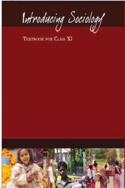 NCERT Introducing Sociology Textbook For Class XI