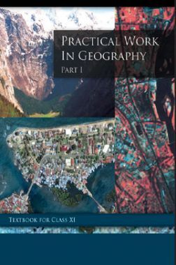 NCERT Practical Work In Geography Textbook For Class-XI