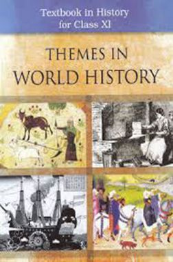 NCERT Themes In World History Textbook In History For Class-XI