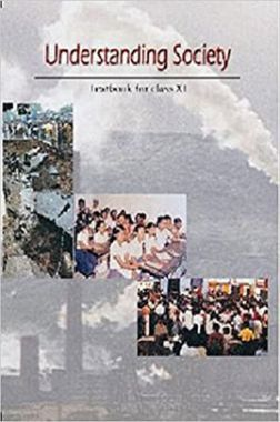 NCERT Understanding Society Textbook For Class XI