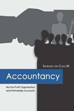 NCERT Accountancy Not-For Profit Organisation and Partnership Accounts Textbook For Class-XII