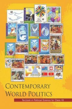 NCERT Contemporary World Politics (Political Science) Textbook For Class-XII