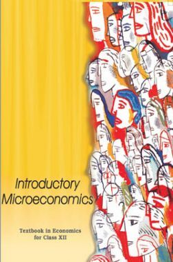 NCERT Introductory Microeconomics (Economics) Textbook For Class-XII