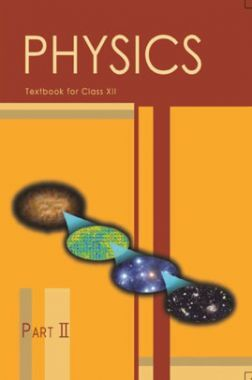 NCERT Physics Part-II Textbook For Class-XII