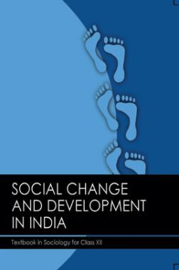 NCERT Social Change and Development in India (Sociology) Textbook For Class-XII