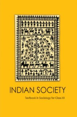 NCERT Indian Society (Sociology) Textbook For Class-XII