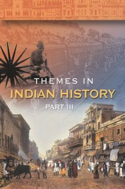 NCERT Themes In Indian History Part-III Textbook For Class-XII