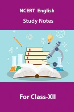 NCERT English Study Notes For Class-XII