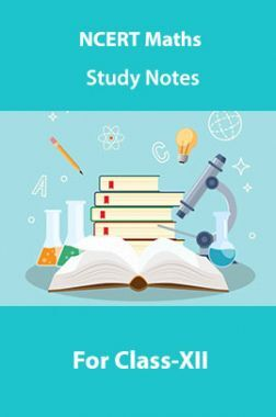 NCERT Maths Study Notes For Class-XII