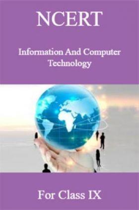 NCERT Information And Computer Technology For Class IX
