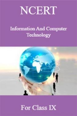 NCERT Information And Computer Technology For Class IX
