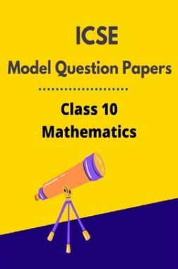 ICSE Model Question Papers For Mathematics Class 10