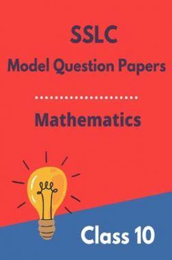 SSLC Model Question Papers For Mathematics Class 10