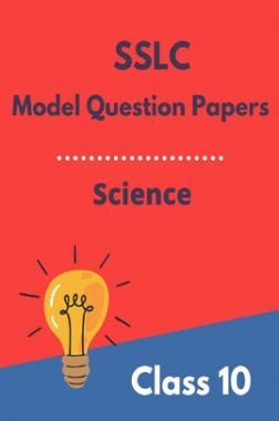 SSLC Model Question Papers For Science Class 10