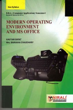 Modern Operating Environment And MS Office