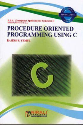 Procedure Oriented Programming Using C