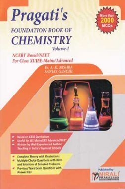 Foundation Book Of Chemistry Volume - I For Class - XI