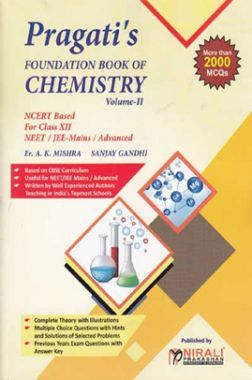 Foundation Book Of Chemistry Volume - II For Class - XII