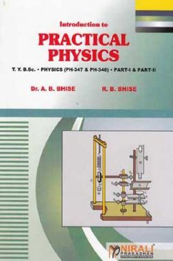 Practical Physics For B.Sc. Part - I & II