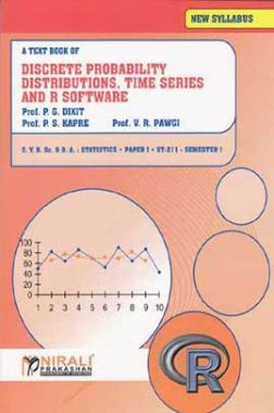 A Textbook Discrete Probability Distribution, Time Series And R Software