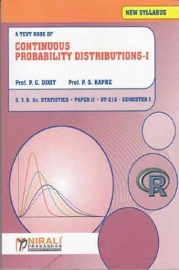 A Textbook Of Continuous Probability Distributions - I