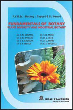 Fundamentals Of Botany Plant Diversity And Industrial Botany