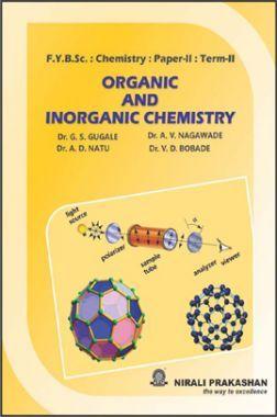 Organic And Inorganic Chemistry Paper - II (Term - II)