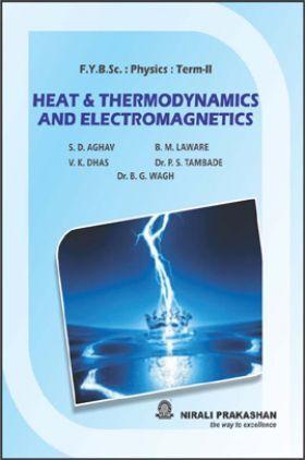 Heat & Thermodynamics And Electromagnetics