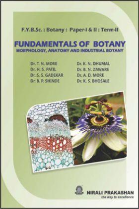 Fundamentals Of Botany Morphology, Anatomy And Industrial Botany