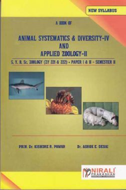 Animal Systematics And Diversity - IV (Paper I) And Applied Zoology - II (Paper II)