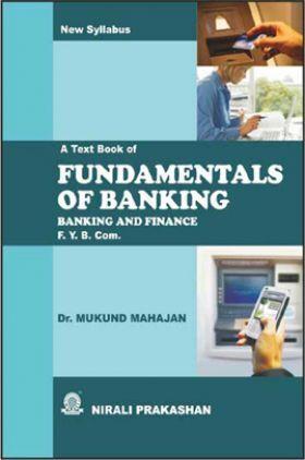 Fundamentals Of Banking (Banking And Finance)