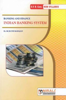 Indian Banking System (Banking And Finance) (Special Paper - I)