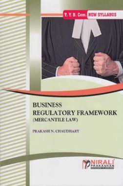 Business Regulatory Framework (Mercantile Law)