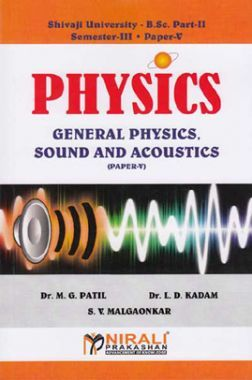Physics General Physics, Sound And Acoustics (Paper - V)