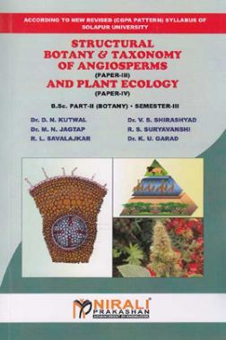 Structural Botany & Taxonomy Of Angiosperms (Paper - III) And Plant Ecology (Paper - IV)