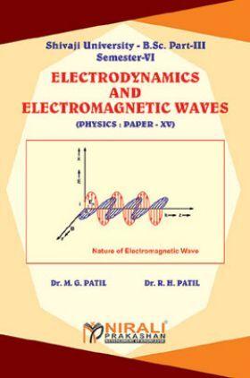 Electrodynamics & Electromagnetic Waves (Physics Paper - XV)