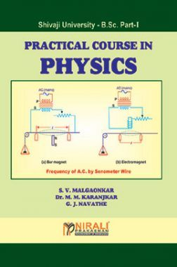 Practical Course In Physics B.Sc Part - I
