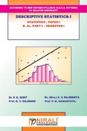 Descriptive Statistics - I Statistics : Paper - I