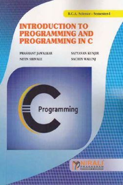Introduction To Programming And Programming In C