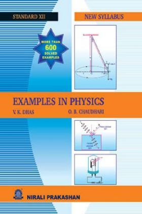 Examples In Physics For Class XII