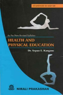 Health And Physical Education For Class XI & XII